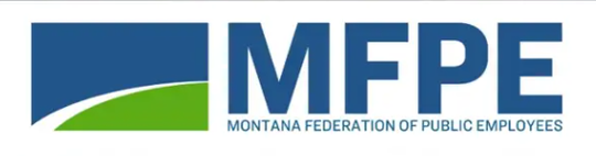 The Montana Federation of Public Employees is the state's largest union.
