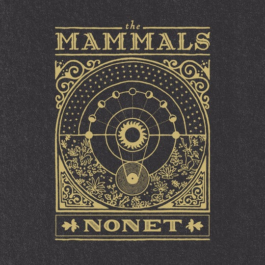 "The album cover for ""Nonet"" by The Mammals."