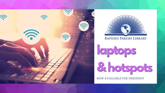 Rapides Parish Library patrons will be able to checkout laptops and hotspots beginning June 29