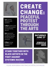 The flyer for the Somerville protests through the arts, which will be held on Saturday, June 27.