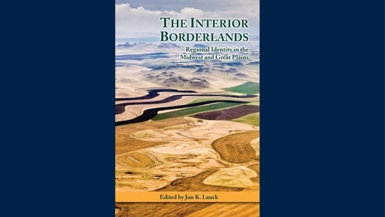 "Augustana University's book, ""The Interior Borderlands,"" won an award as best general history book from the Midwest Book Awards."