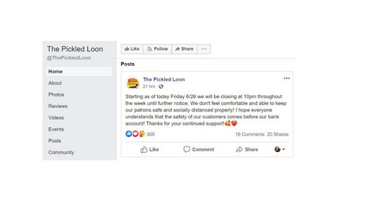"The Pickled Loon posted to Facebook on June 26 the establishment will begin closing at 10 p.m. to better keep ""patrons safe and socially distanced properly."""