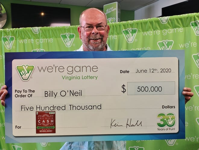 Billy O'Neil was on a a winning streak. The previous day, he'd won $95 playing Virginia Lottery games, so the Crimora man returned to the same store and spent some of his winnings on three more scratchers. When he scratched the third one, he discovered he'd just won $500,000.