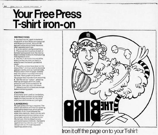 Free Press T-shirt iron-on promotion of Tigers pitcher Mark Fidrych, which appeared in the paper July 9, 1976.