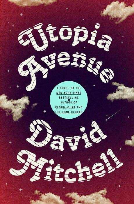 """Utopia Avenue,"" by David Mitchell."