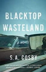"""Blacktop Wasteland"" by S.A. Cosby. (Macmillan/TNS)"