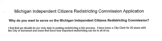 This is a portion of Karen Gullan's application to be on Michigan's new redistricting commission.