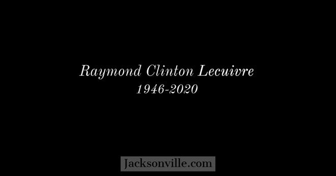Raymond Clinton Lecuivre