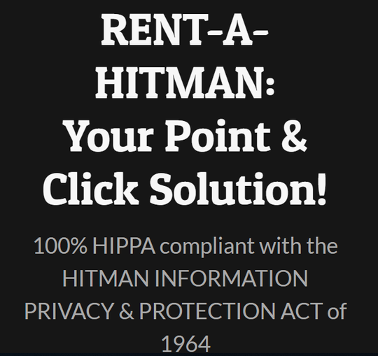 The rentahitman.com website advertises it is compliant with the 'Hitman Information Privacy & Protection Act.'