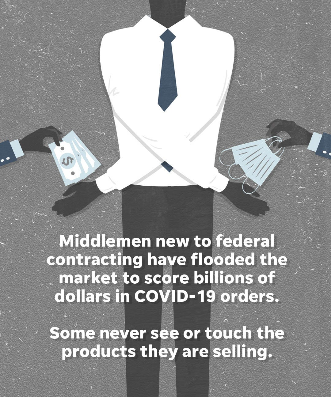 Middlemen new to federal contracting have flooded the market to score billions of dollars in COVID-19 orders.