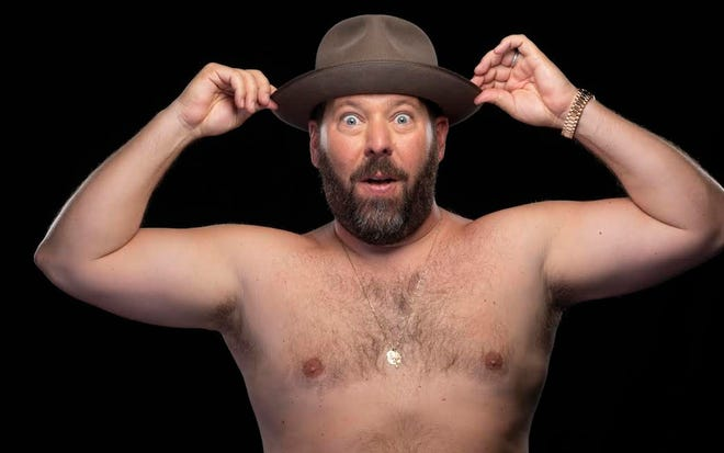 You can leave your hat on: Shirtless party-animal comic Bert Kreischer will perform Aug. 12 at the Summer Quartet Drive-In.