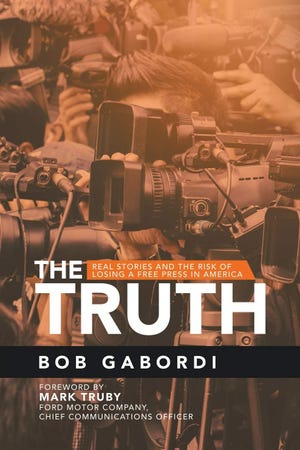 """THE TRUTH: Real Stories and the Rise of Losing a Free Press in America"""
