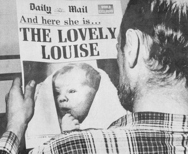 """On July 25 in 1978, Louise Joy Brown, the first """"test tube baby,"""" was born in Oldham, England; she'd been conceived through the technique of in-vitro fertilization."""