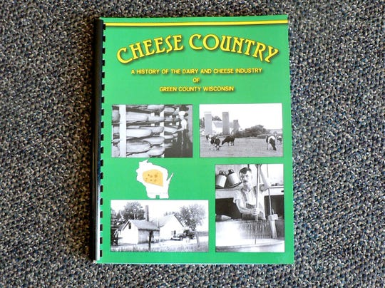 "The book ""Cheese Country: A History of the Dairy and Cheese Industry of Green County."""