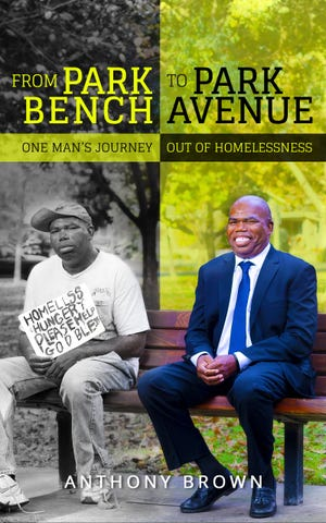 """Anthony Brown has written a book called """"From Park Bench to Park Avenue."""""""
