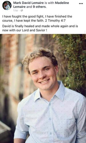 Mark David Lemaire posted Friday on his Facebook page that his son, 19-year-old David Lemaire, died from COVID-19. David and his younger brother, Jacob, both were hospitalized with the virus, and Jacob recovered.