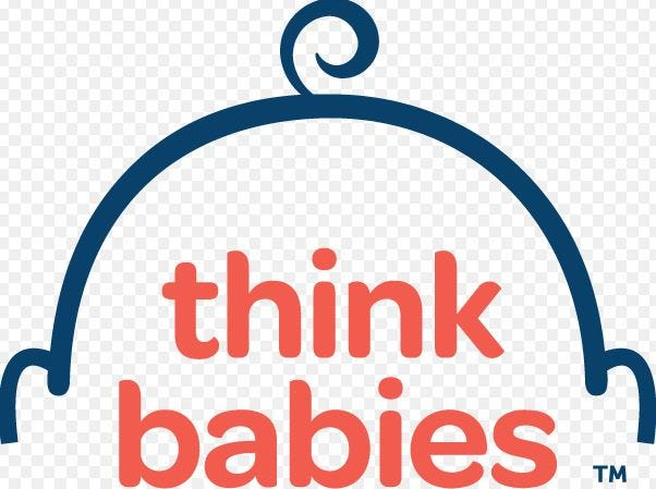 Think BabiesTM is a trademark of Zero to Three, a national organization launched in 1977 to ensure all babies get a strong start in life.