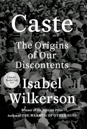 """Oprah Winfrey has chosen Isabel Wilkerson's """"Caste: The Origins of Our Discontents"""" as her new book club selection. The book looks at American history and the treatment of Blacks and finds what she calls an enduring, unseen and unmentioned caste system."""