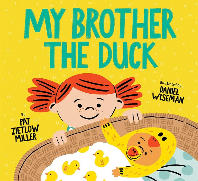 """""""My Brother the Duck,"""" by Pat Zietlow Miller, illustrated by Daniel Wiseman [Chronicle Books]"""