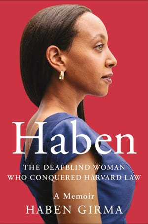 'Haben: The Deafblind Woman Who Conquered Harvard Law,' by Haben Girma [Hachette]