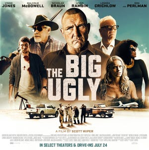 """One of the posters for """"The Big Ugly,"""" a new film directed by Granville native Scott Wiper and starring Vinnie Jones, Malcolm McDowell and Ron Perlman, among others."""