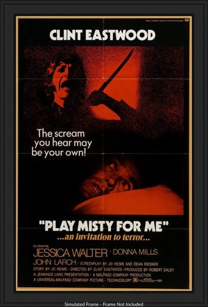 "A poster of ""Play Misty For Me,"" which was filmed in Monterey County"