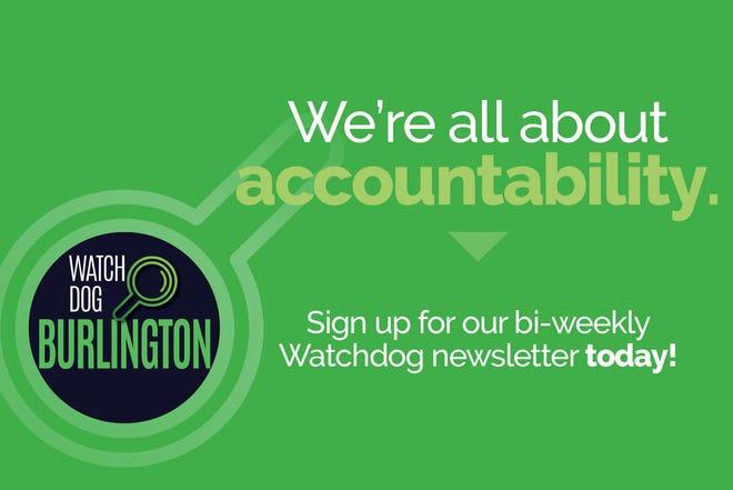 Sign up for our Watchdog Burlington newsletter today.