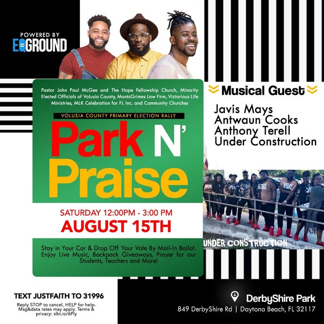 Drop off your ballot, listen to music and pray at the Volusia Park N' Praise primary election rally scheduled from noon to 3 p.m. at Derbyshire Park in Daytona Beach. People with children in the car can also get free backpacks. Provided by Volusia Park N' Praise