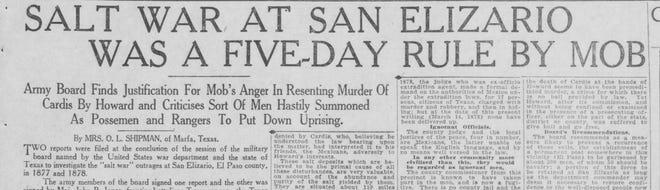 """Salt War at San Elizario was a five-day rule by mob,"" a headline said."