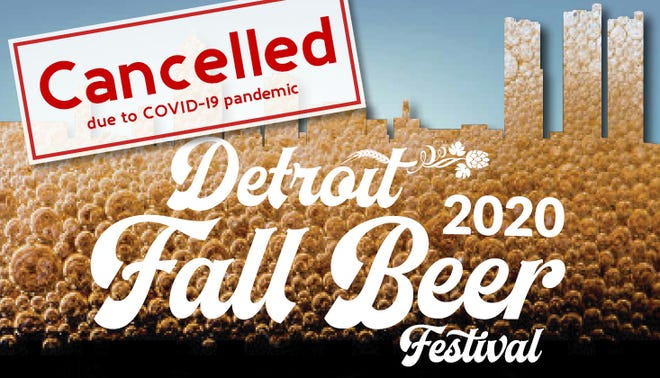 The October Detroit Fall Beer Festival hosted by the Michigan Brewers Guild has been canceled due to coronavirus concerns.