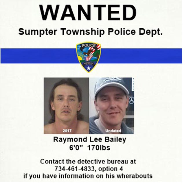 Wanted poster from the Sumpter Township Police Dept. for Raymond Lee Bailey shared Sunday, Aug. 16, 2020.