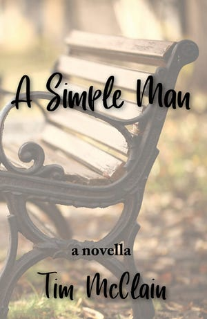 "Rochester Township author Tim McClain's new book is ""A Simple Man."""