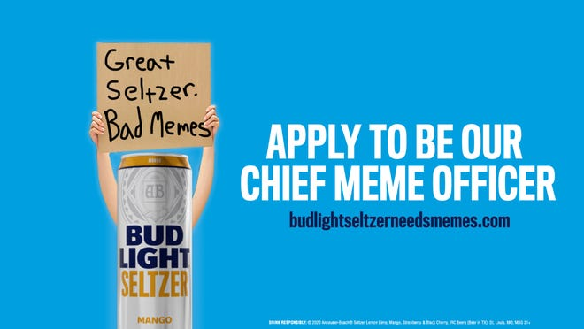 Bud Light is looking to add someone temporary to its marketing team.