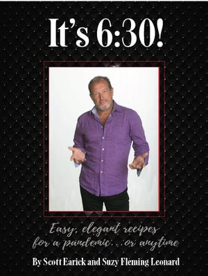 """""""It's 6:30!"""" a cookbook by chef Scott Earick and FLORIDA TODAY food editor Suzy Fleming Leonard, features fun, easy recipes."""