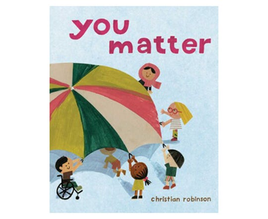 """""""You Matter"""" by Christian Robinson"""