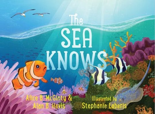 ÒThe Sea KnowsÓ by Alice B. McGinty and Alan B. Havis