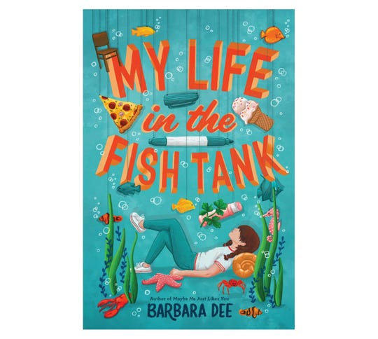 """My Life in the Fish Tank"" by Barbara Dee"