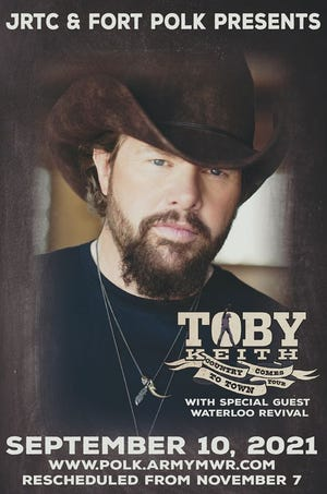 The Fort Polk Toby Keith Concert has been rescheduled.