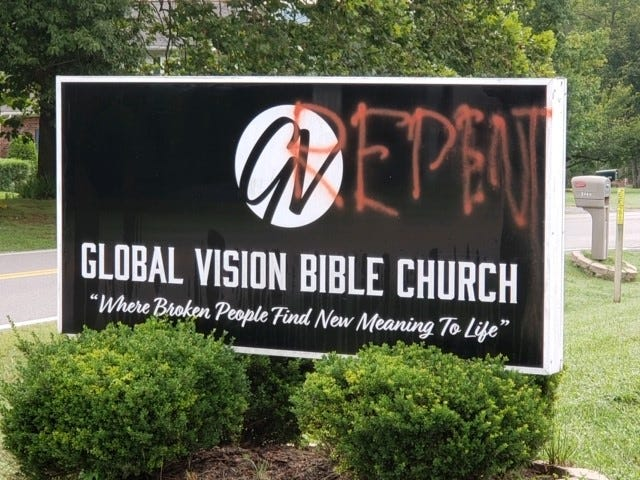 A sign spray-painted at Global Vision Bible Church in Mt. Juliet, Pastor Greg Locke reported on Aug. 23, 2020.