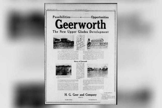 An October 1922 full-page ad for the Geerworth development, 10 miles east of Belle Glade. A 1928 fire, and then, months later, the 1928 hurricane, would wipe out the town. [Palm Beach Post archives]