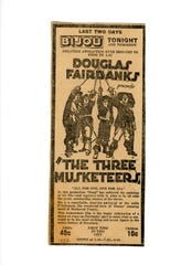 """An advertisement for Douglas Fairbanks' """"The Three Musketeers"""" at Bijou Theatre dated 1922 claims the film to be the """"greatest attraction ever brought to Fond du Lac."""""""