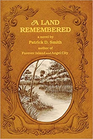 """A Land Remembered"" by Patrick D. Smith"