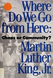 """""""Where do we go from Here?"""" book by Dr. Martin Luther King Jr."""