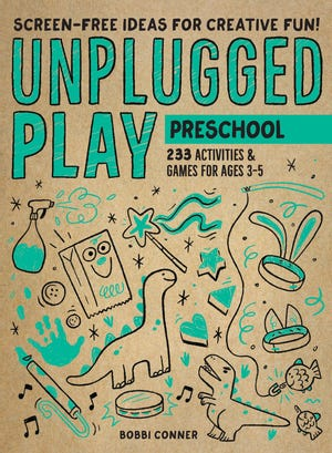 """Unplugged Play: Preschoolers"" by Bobbi Conner"