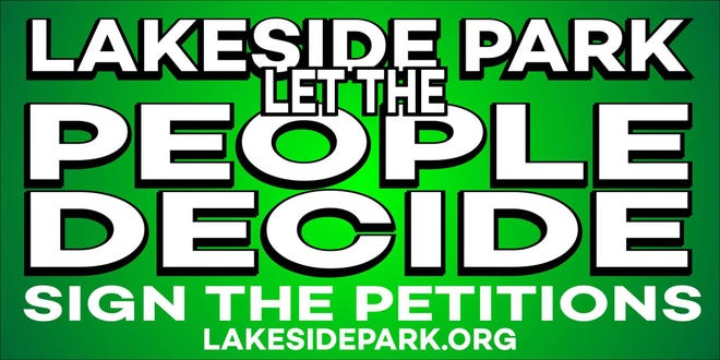 Signs scattered throughout the city promote a petition that calls for developing city ordinances that would regulate development in Lakeside Park through a public referendum.