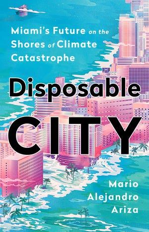 "Mario Alejando Ariza will give a Zoom talk on his book ""Disposable City."""