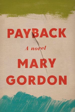 """Payback"" by Mary Gordon"