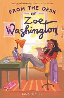 """From the Desk of Zoe Washington"" by Janae Marks"