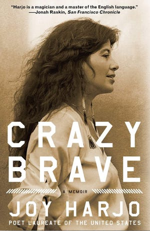 """Crazy Brave: A Memoir"" by U.S. Poet Laureate Joy Harjo is the One Book, One Community selection this year at San Juan College."