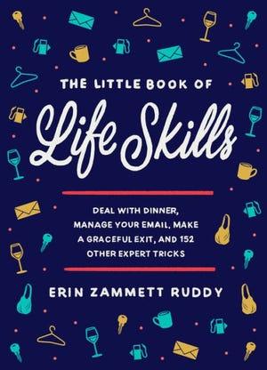 """The Little Book of Life Skills"" by Erin Zammett Ruddy"